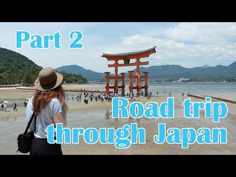 ROAD TRIP THROUGH JAPAN - Part2
