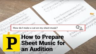 How to Prepare Sheet Music for an Audition