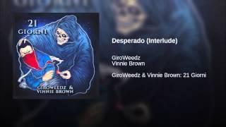 Desperado (Interlude)