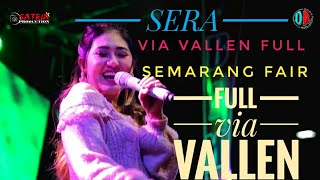 FULL VIA VALLEN SERA LIVE  SEMARANG FAIR
