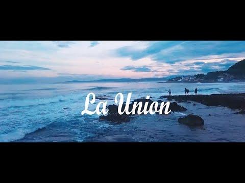 La Union - Philippines (Travel Video)