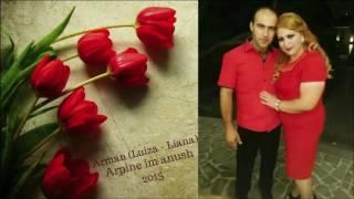 ARMAN (Luiza - Liana) - Arpine im anush 2015