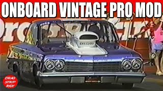1990 - Part 15  Best of Famoso Raceway Vintage Pro Mod Nostalgia Drag Racing Bakersfield, CA