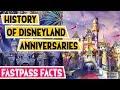 History of Disneyland Anniversaries - Vintage Disneyland
