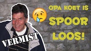 OPA KOET IS SPOORLOOS !! - KOETLIFE VLOG #633