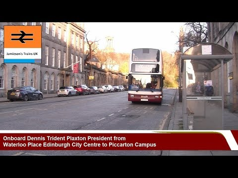 Dennis Trident Plaxton President from Waterloo Place Edinburgh City Centre to Riccarton Campus