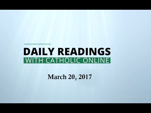 Daily Reading for Monday, March 20th, 2017 HD