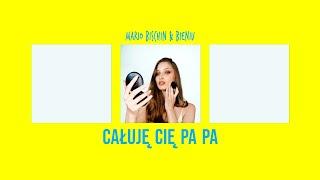 Смотреть клип Mario Bischin & Bieniu - Całuję Cię Pa Pa