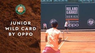 Roland-Garros Junior Wild Card Series by Oppo in China | Roland Garros 2019