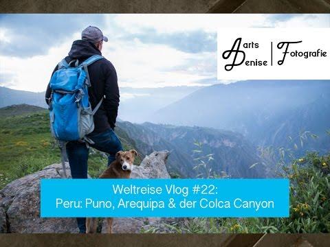 Weltreise Vlog #22: Peru - Puno, Arequipa & der Colca Canyon