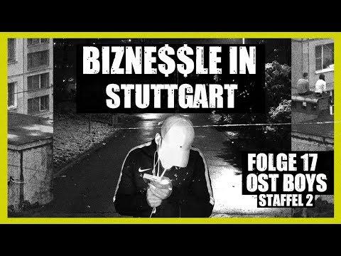 BIZNE$$LE IN STUTTGART| 17. FOLGE | STAFFEL 2 | OST BOYS