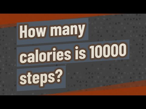 How many calories is 10000 steps?