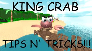 KING CRAB TIPS N' TRICKS!!! | R2DA | ROBLOX