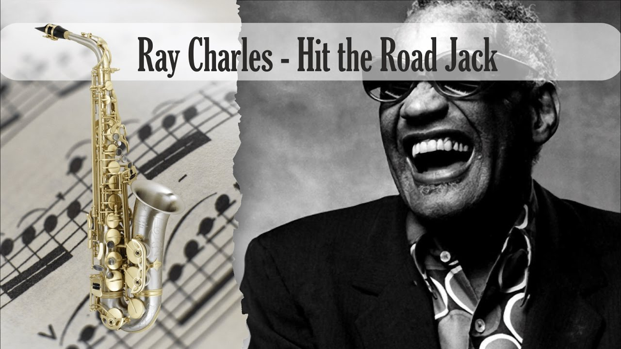 Hit The Road Jack Ray Charles