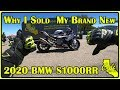 Why I Sold My New 2020 BMW S1000RR After Only 2 Weeks