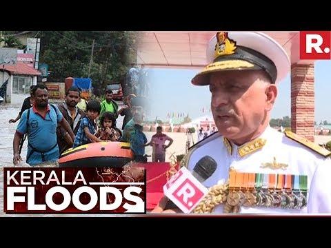 Man Overseeing Navy Operations Vice Admiral Girish Luthra Speaks To Republic TV | Kerala Floods 2018