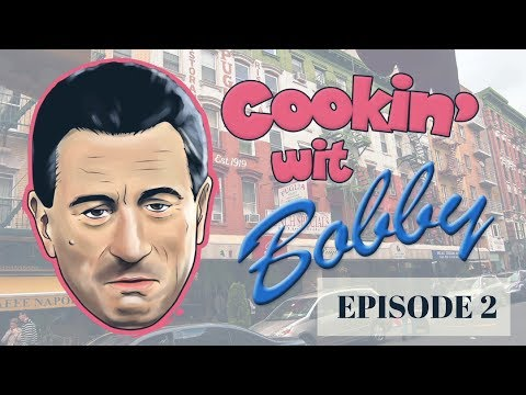 Cookin' with Robert De Niro - Ep. 2