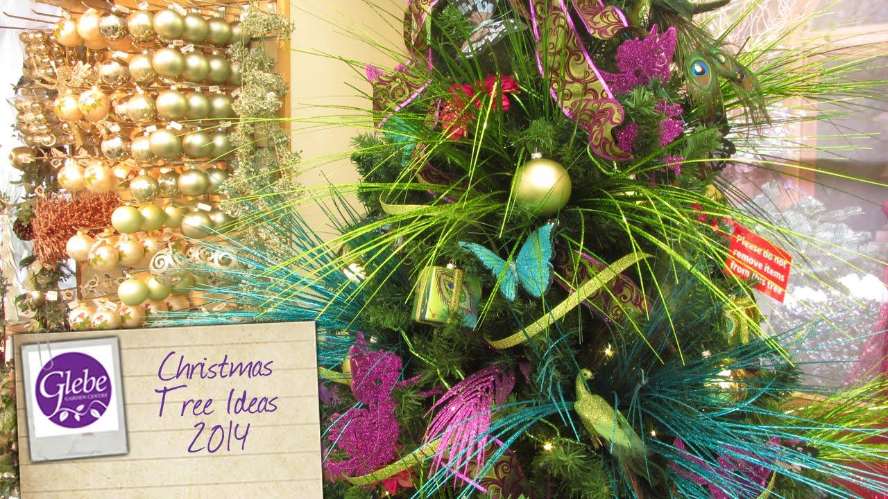 Christmas Tree Ideas 2014 | Glebe Garden Centre Leicester - YouTube