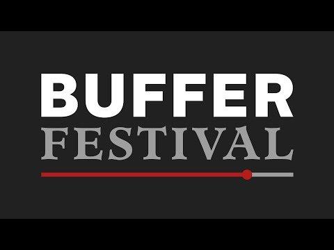 What is Buffer Festival? (2013)