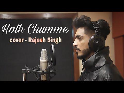 Hath chumme | Cover Rajesh singh | unplugged version | B Praak | Jaani |
