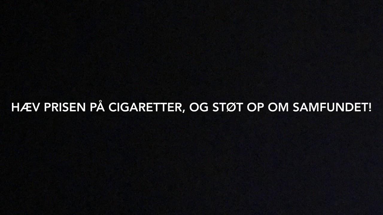 Skolevalg 2019! Hæv Afgifterne På Cigaretter!
