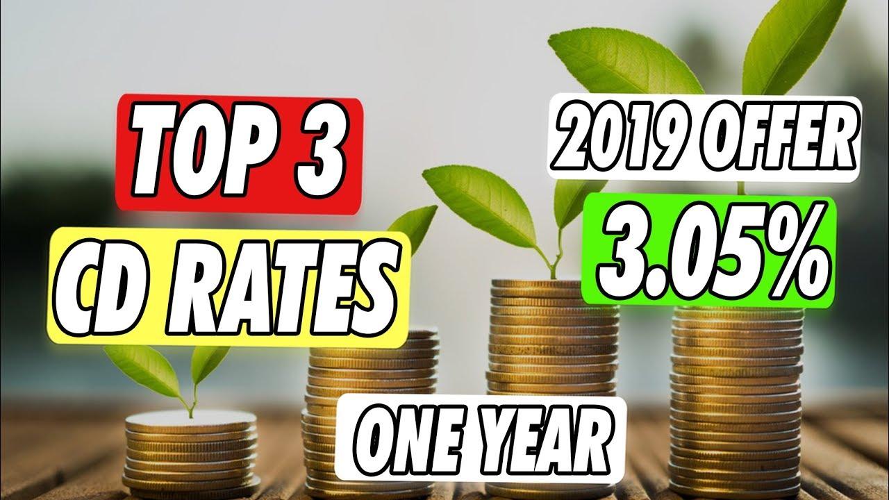 Top 3 Bank CD Interest Rates 2019
