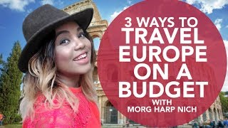 3 Point Tag: Ways To Travel Europe On a Budget
