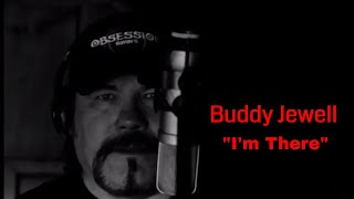 Buddy Jewell - Im There YouTube Videos