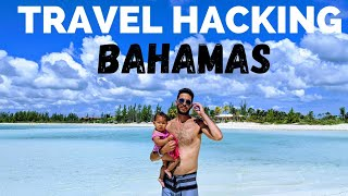 Best Travel Credit Card Points Strategy To Bahamas