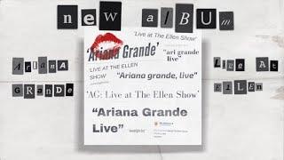 ariana-grande-live-at-the-ellen-show-album-download-moonlight-boy