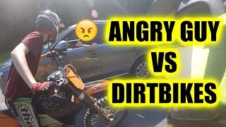 ANGRY GUY CHASES DIRT BIKERS!