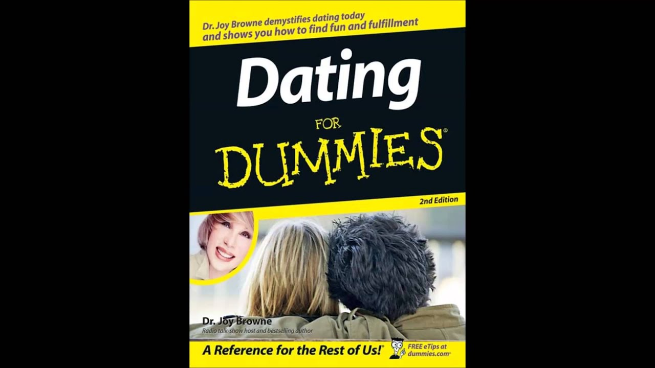 Dating For Dummies : : Joy Browne: Fremdsprachige Bücher