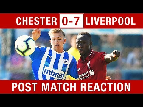"""""""KEITA IS ON ANOTHER LEVEL!"""" Chester v Liverpool 0-7 Post-Match Reaction"""