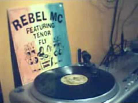 Rebel MC Featuring Tenor Fly   Wickedest Sound