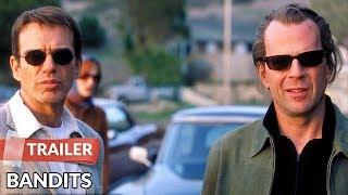 Bandits 2001 Trailer   Bruce Willis   Billy Bob Thornton