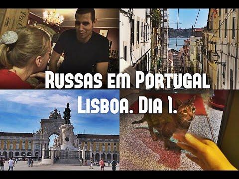 Russas em Portugal: Lisboa. Dia 1