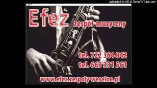 zespół muzyczny efez-winko pije -cover 2016