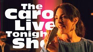The Caro Live Tonight Show #Livestream