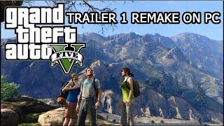 Grand Theft Auto V Trailer Remake PC 60Fps