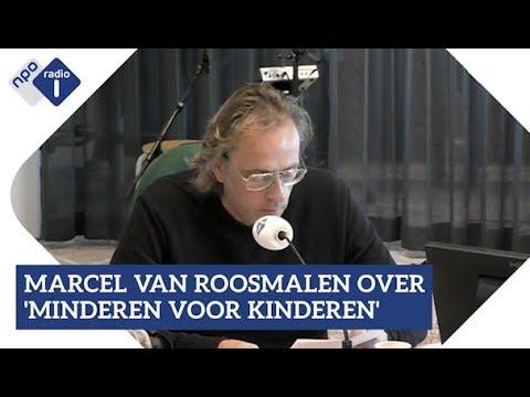Marcel van Roosmalen over 'minderen voor kinderen'   NPO Radio 1