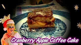 Cranberry Apple Coffee Cake : Day 14 Trailer Park Christmas