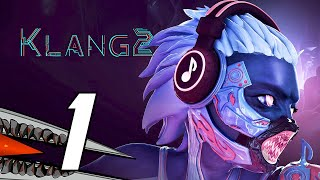 KLANG 2 - Gameplay Walkthrough Part 1 (PC 60FPS)