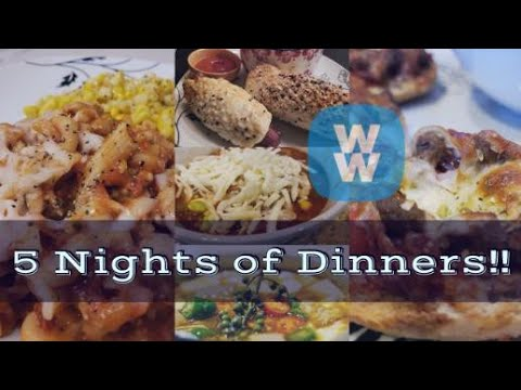 5 NIGHTS OF DINNERS | WW | WEIGHT WATCHERS!!