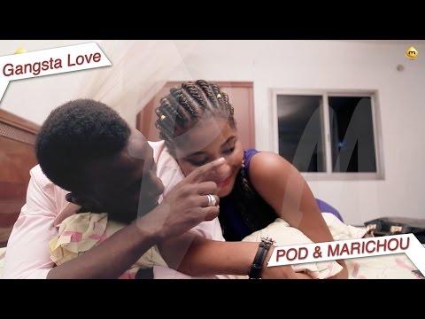 Série - Pod et Marichou -  Momo &  Kiné - Gangsta Love