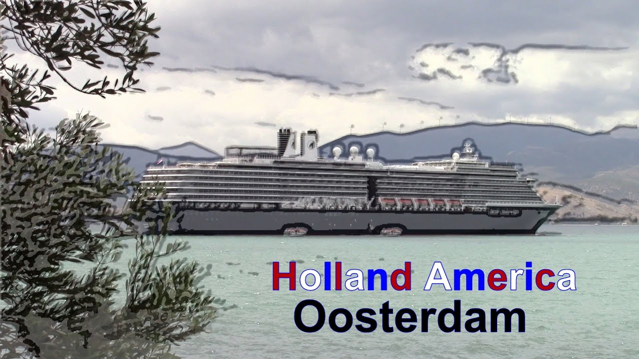 Holland Americams OOSTERDAM Cruise Ship Overview Renovated - Ms oosterdam