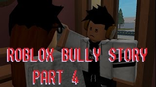 Roblox Bully Story Part 4 [ Tag you're it Melanie Martinez ]