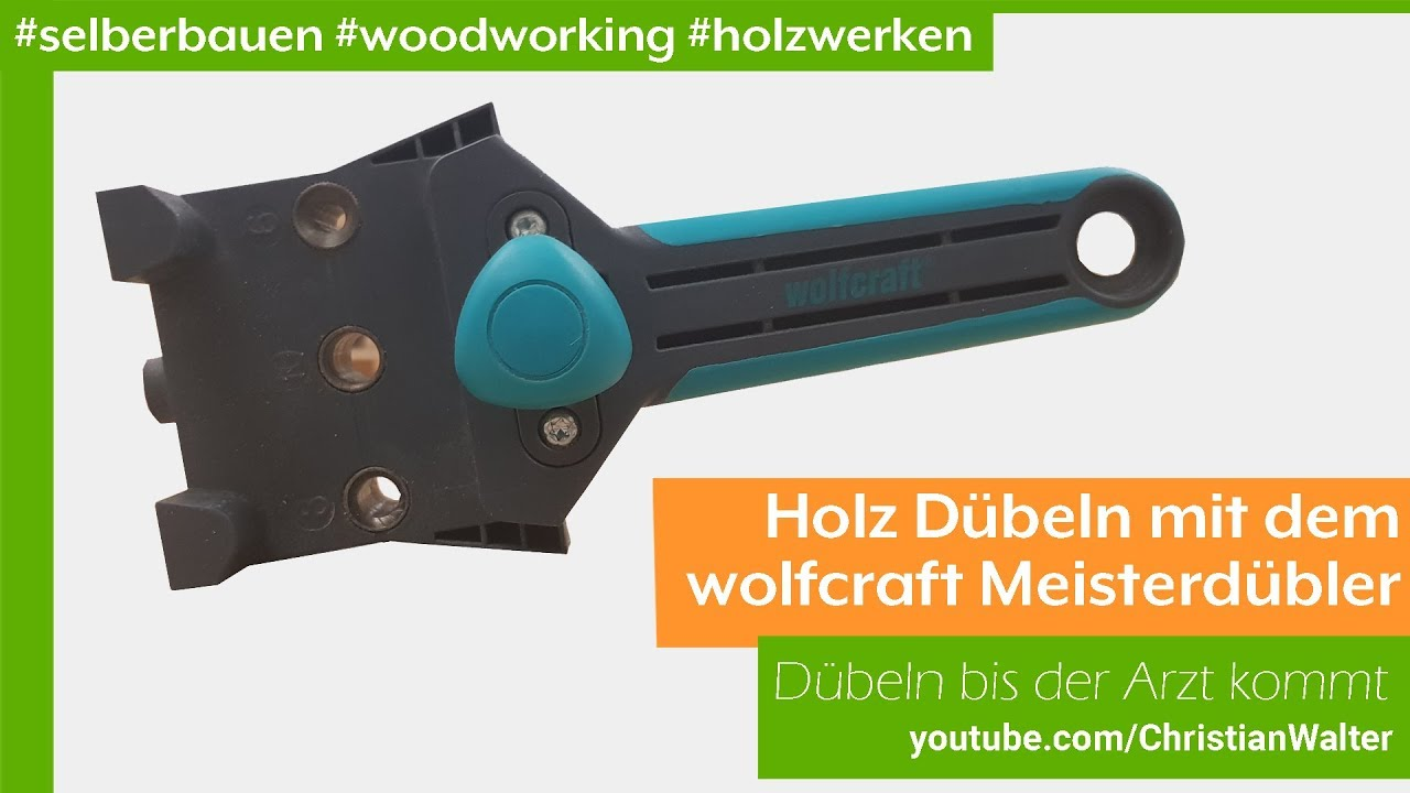 Dübel In Holz Wood Dowels With The Wolfcraft Master Doughter