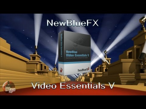 NewBlueFX Video Essentials V Pinnacle Studio Plugin Review