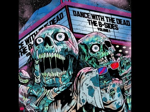 DANCE WITH THE DEAD - B-Sides: The Awakening