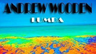 Andrew Wooden - Lumda